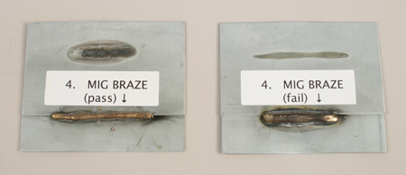 Shown above are pass (left) and fail MIG brazing examples.