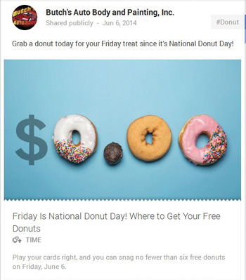 On June 6, Butch's posted on Google+ that it was National Donut Day. Fun!
